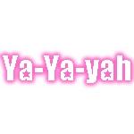 Ya-Ya-yah