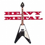 HEAVY METAL!