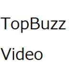 TopBuzz Video